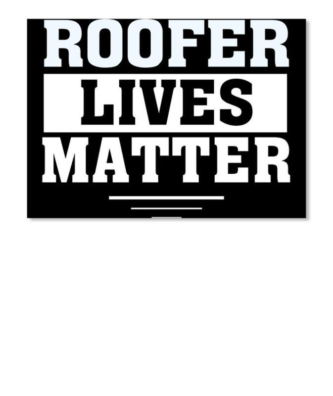 Roofer Lives Matter Sticker - Landscape
