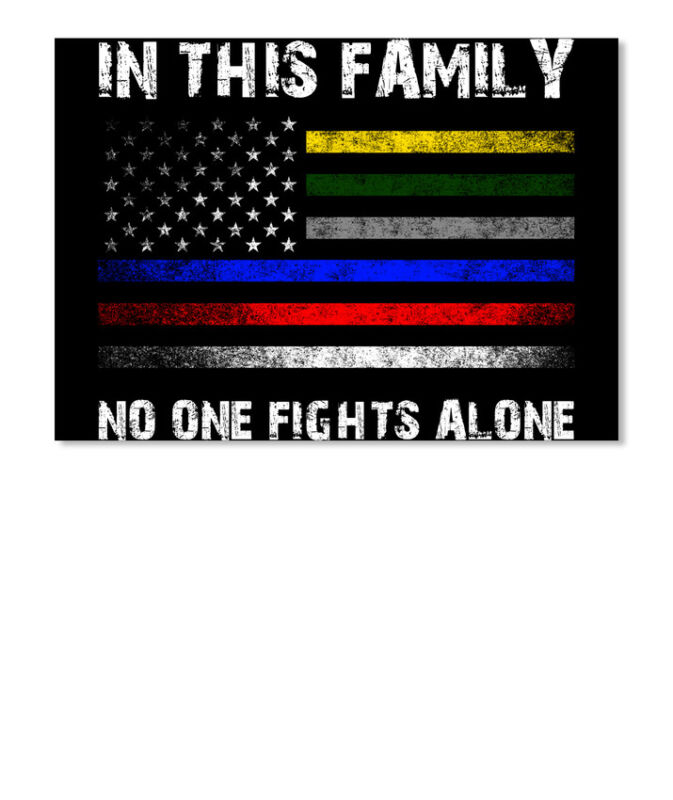 Stylish Law Enforcement No One Fights Alone In This Family Sticker - Landscape