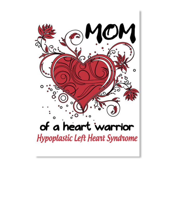 Mom Of A Heart Warrior!hlhs Warrior Hypoplastic Left Syndrome Sticker - Portrait