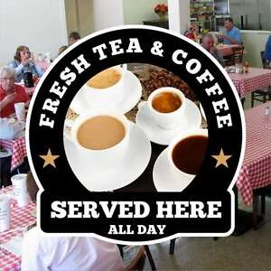 Fresh-Tea-Coffee-Catering-Sign-Window-Cafe-Restaurant-Stickers-Graphics-Decal