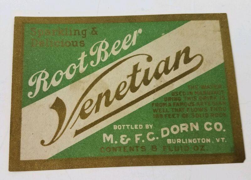 Antique Venetian Burlington Vermont Dorn Co. Root Beer Bottle Label