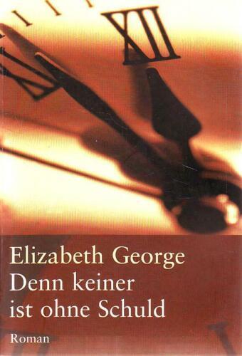 Denn keiner ist ohne Schuld , Elizabeth George