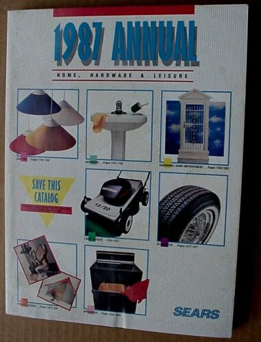 1987 SEARS Annual Home Hardware and Leisure Catalog-South, Midwest East  Edition