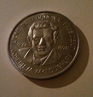 Lions International President Joseph M. McLoughlin 1977-78 Token