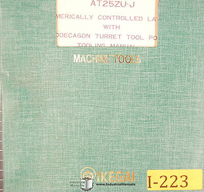 Ikegai At20zu J And At25zuj Nc Lathes Operation Instruction Maintenance Manual