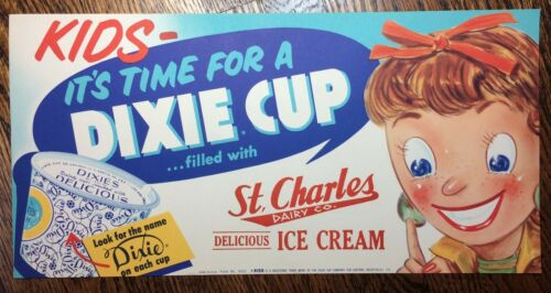 c. 1950 DIXIE Cup ICE CREAM St. Charles DAIRY Advertising Paper Sign Vintage