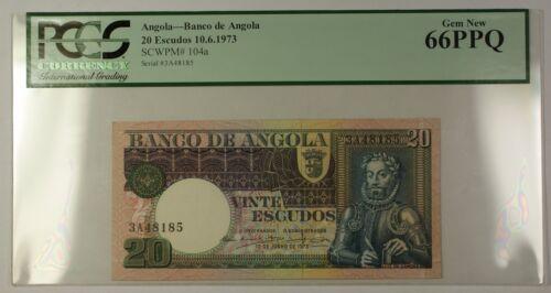 10.6.1973 Banco de Angola 20 Escudos Note SCWPM# 104a PCGS GEM New 66 PPQ