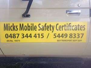 Micks Mobile Safety Certiicates cars caravans horse floats & trailers Eumundi Noosa Area Preview