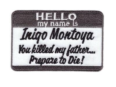 HELLO MY NAME IS INIGO MONTOYA TACTICAL MILSPEC ACU HOOK PATCH