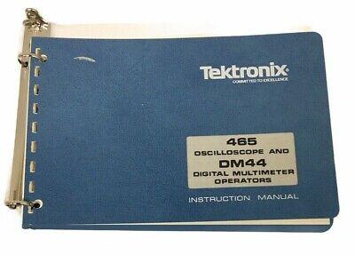 Tektronix 465 Oscilloscope Dm44 Multimeter Operations Instruction Manual Clean