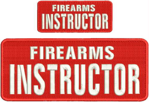 Firearms Instructor embroidery patches 4x10 and 2x5 hook white thread red fabric