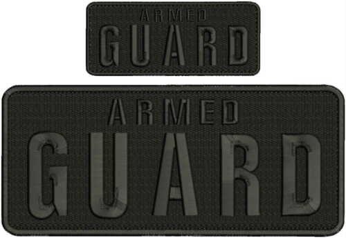 Armed GUARD embroidery patches 4x10 and 2x5 hook on back all black