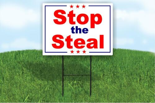 Stop the Steal Election Fraud  TRUMP BIDEN HARRIS Yard Sign ROAD SIGN w stand