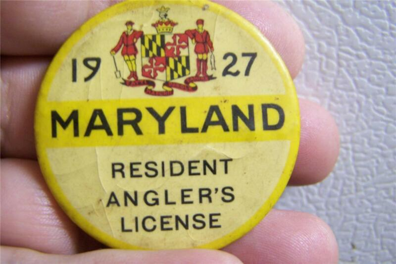 1927 Maryland Fishing License Button!!!