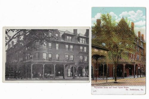 South Bethlehem PA Early Postcards: Wyandotte Hotel (& Grand Opera House)