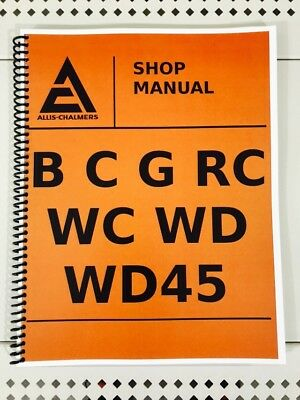Wd45 Model Allis Chalmers Technical Service Shop Repair Manual Wd-45 Wd 45