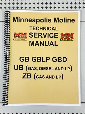 Zb Minneapolis Moline Tractor Technical Service Shop Manual Gas And Lp