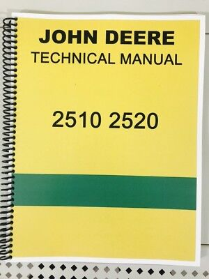 Model 2510 Gas And Diesel John Deere Technical Service Shop Repair Manual Book