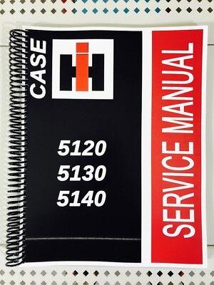 Case International Repair Manual - 5140 CASE International Harvester Technical Service Shop Repair Manual IH