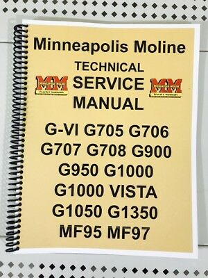 G1000 Vista Minneapolis Moline Tractor Technical Service Shop Manual