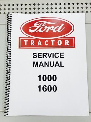 1600 Ford Tractor Technical Service Shop Repair Manual Book