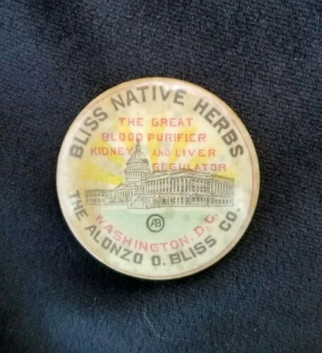 Old Quack Medicine Pinback Bliss Native Herbs Alonzo Bliss Washington DC Blood