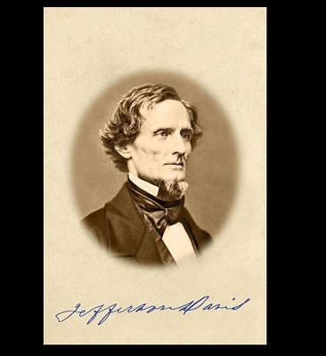 - Jefferson Davis Signed PHOTO Repro Cabinet Card Civil War CSA President Rebel