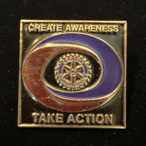 Rotary International Pin CREATE AWARENESS TAKE ACTION 2000-01 Theme