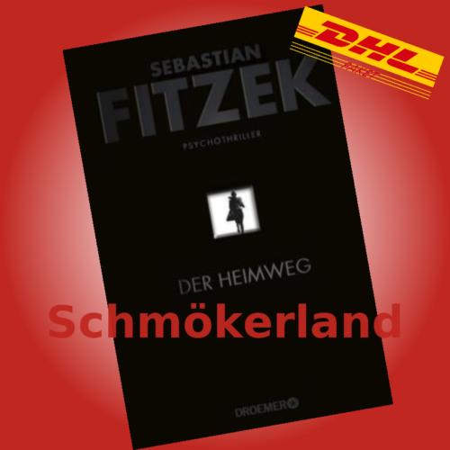 DER HEIMWEG | SEBASTIAN FITZEK | DER NEUE BESTSELLER |