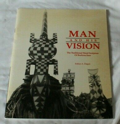 TRADITIONAL WOOD SCULPTURE OF BURKINA FASO BOOK ESTHER A DAGAN TRIBAL ART
