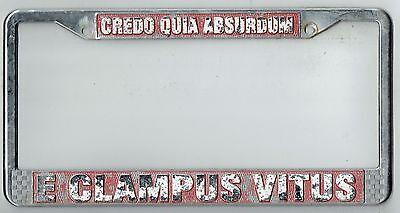 E Clampus Vitus Credo Quia Absurdum Vintage California Frat License Plate Frame