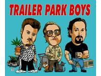 Trailer Park Boys Tonight sat 10th Dec Theatre Royal Glasgow