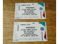 Noel Gallagher @ Bellahouston x2 £60 each