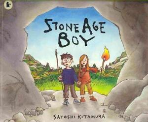 Stone Age Boy von Satoshi Kitamura (2008, Taschenbuch)