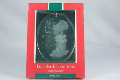 Hallmark Acrylic 'From Our Home To Yours' Dated 1989 Ornament-New In -