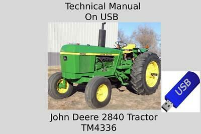 John Deere 2840 Tractor Technical Manual Tm4336 On Usb Drive