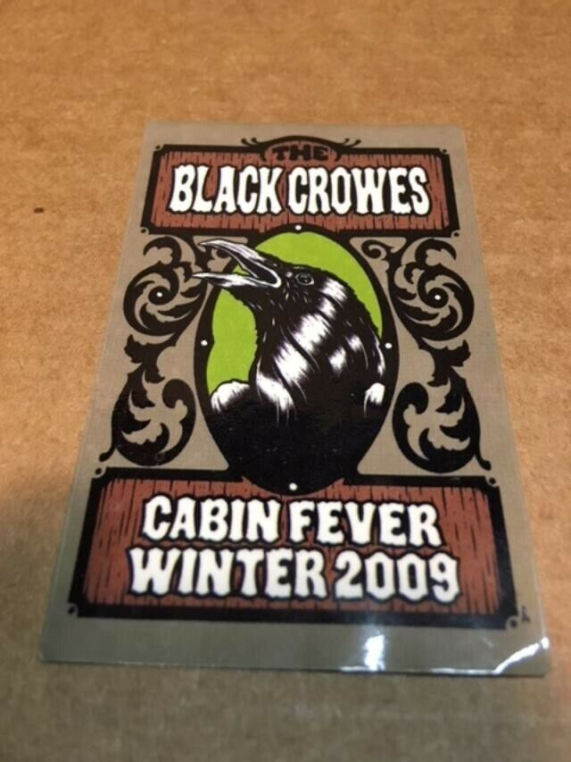 THE BLACK CROWES STICKER CABIN FEVER 2009 BEFORE THE FROST 2 X 3.5 ROBINSON - $0.99