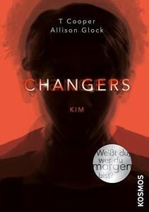 Changers 03. Kim von T. Cooper und Allison Glock-Cooper Kosmos (2016) gebunden