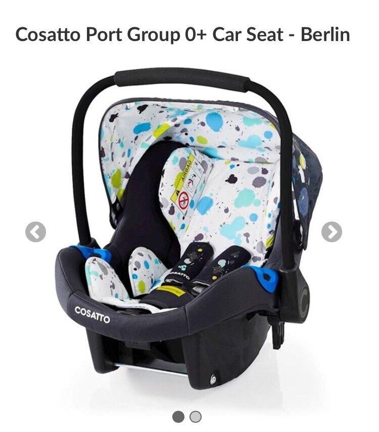 Brand New Cosatto Port Car Seat (Berlin)