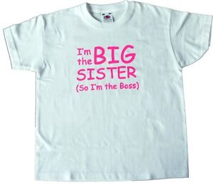 Boys/Girls T-Shirt I'm The BIG Sister/Brother (So I'm The Boss) T-Shirt