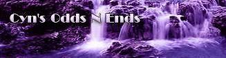 Cyn's odds N ends