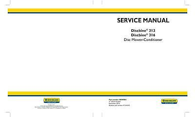 New Holland Discbine 313 316 Disc Mower Conditioner Service Manual