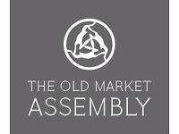 The Old Market Assembly is looking to hire a new member of the bar team