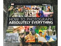 DK How to Photograph Absolutely Everything