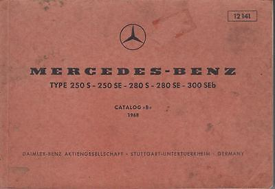 MERCEDES BENZ W108 250S 250SE 280S 280SE 300SEb 1968 FACTORY PARTS CATALOGUE