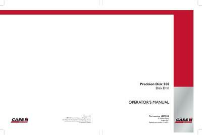 Case Ih Precision Disk 500 Disk Drill Planting - Seeding Operators Manual