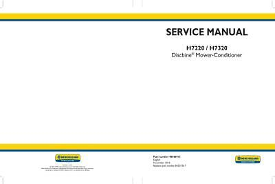 New Holland H7220 H7320 Discbine Mower-conditioner Service Manual