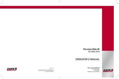 Case Ih Precision Disk 40 Air Disk Drill Operators Manual