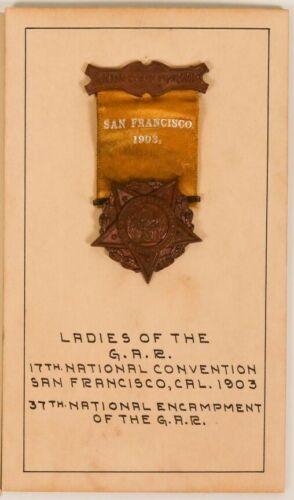 1903 37th National Encampment Ladies Grand Army Republic San Francisco Pin Badge