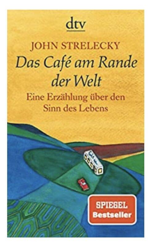 John Strelecky - Das Cafe Am Rande der Welt (Taschenbuch), neuwertig